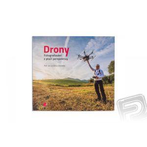 Kniha Drony - fotografování z ptačí perspektivy